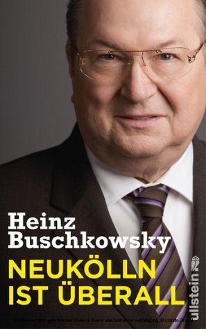 """Heinz Buschkowsky liest aus seinem Buch """"Neukölln ist überall"""" am 14.03.in Berlin"""