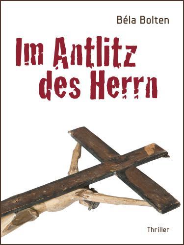 """Gratis: Der Thriller """"Im Antlitz des Herrn"""" als Amazon Kindle E-Book"""