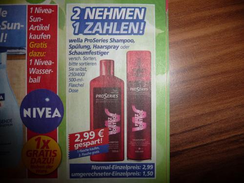 (Real) Wella Pro Series 2 x Shampoo,Spülung,Haarspray oder Schaumfestiger 2,99€