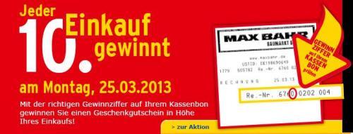 Jeder 10. Einkauf gewinnt! Bei Max Bahr am 25.03.