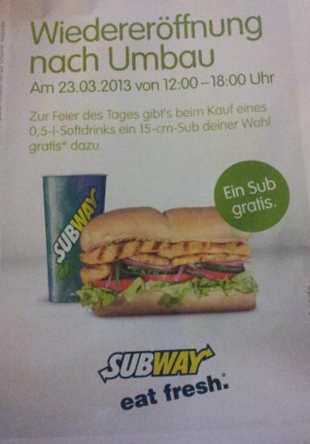 [Lokal Leipzig Hbf] SUBWAY Gratis Sub nach Wahl (15cm) bei Kauf von 0,5l Softdrink am 23.03.2013 von 12 bis 18 Uhr