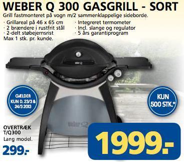 Dänemark [Lokal]: Weber Grill Q300 mit Stand für 1999 Kronen (ca. 268€) und weitere Modelle sowie Zubehör ab 23.03.2013