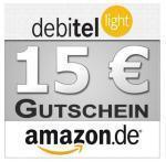 Wieder da, Debitel-Light SIM-Karte mit 10€ Startguthaben und 15€ Amazon Gutschein