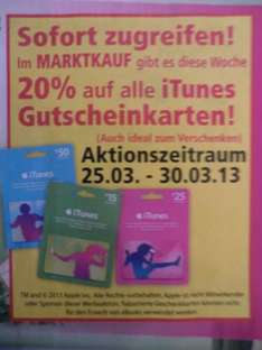 20% auf iTunes-Gutscheinkarten --> OFFLINE Marktkauf Löhne / Herford