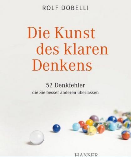 [E-Book] Rolf Dobelli - Die Kunst des klaren Denkens / Die Kunst des klugen Handelns je 2,99€