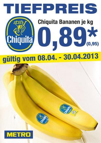 METRO-Chiquita Bananen pro kg 0,95 €