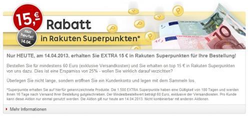 Bei rakuten.de heute 15€ in Superpunkten ab 60€ MBW