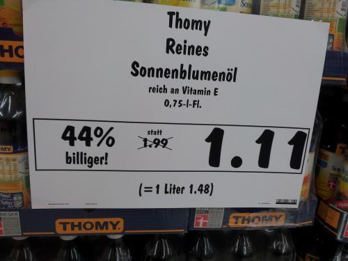 Thomy Reines Sonnenblumenöl für 1, 11 Euro beim Kaufland Dortmund