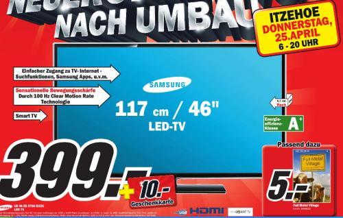 [MM Itzehoe  ]  Samsung UE46ES5700 117 cm (46 Zoll) LED-Backlight-Fernseher, EEK A+ (Full-HD, 100Hz CMR, DVB-T/C/S2) schwarz 399€  + 10€ Geschenkkarte  /// wer möchte noch Full Metal Village für 5€ siehe Bild