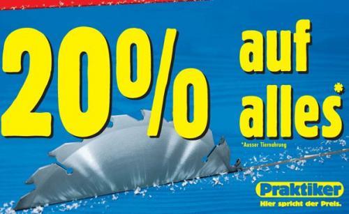 [Bundesweit] Praktiker: 20% Auf alles (bis 5.05.)