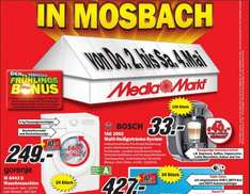 [MM Zeltverkauf Mosbach]  BOSCH TAS2002 Tassimo 33€ + 40€ Gutschein  / Toshiba 40TL968G  427€  + 10€ Geschenkkarte /  Waschmaschine Gorenje W6443S 249€ + 10€ Geschenkkarte