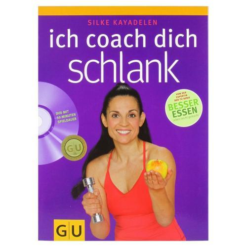 Ich coach dich schlank (GU Altproduktion) [Restexemplar] [Taschenbuch]