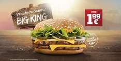 Big King Probierwochen Big King für 1,99