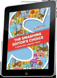 "Gratis -- Designer / Programierer Ebook von Smashing Magazine ""The Smashing Editor's Choice"""