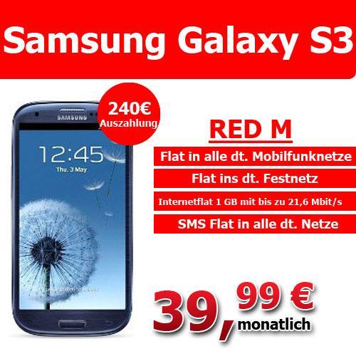 RED M mit dem Samsung Galaxy S3 inkl. 240€ Auszahlung
