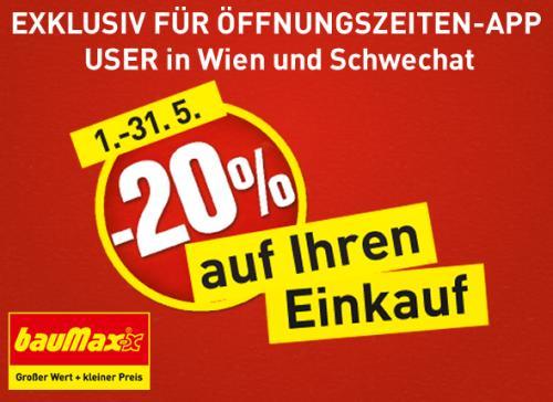 [Baumax Wien&Schwechat] - 20% auf lagernde Ware im Mai
