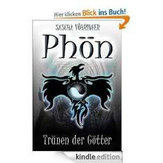 [Amazon] Gratis eBook: Phön - Tränen der Götter (Die Phön Saga) [Kindle Edition]