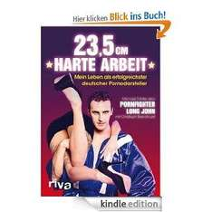 [eBook] 23,5 cm harte Arbeit-Biographie eines Pornodarstellers gratis statt 16,99