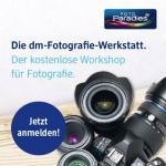 dm Fotografie Werkstatt [neue Termine] - kostenlose Workshops