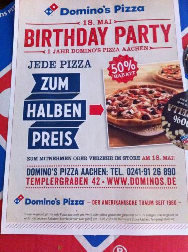 [lokal aachen] Domino's Zentrum 50% auf alle Pizzen zum 1jährigen
