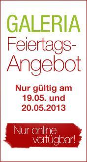 Galeria Kaufhof Feiertags Angebote vom 19-20.05- Lacoste, Pandora, PLAYMOBIL und Anzüge + 10% Newsletter & 9% Cashback