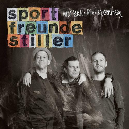 Das neue Album der Sportfreunde Stiller - New York, Rio, Rosenheim (als MP3 Download) für nur 5€ @Amazon.de