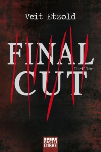 """Gratis E-Book: """"Final Cut"""" von Veit Etzold ab 31.5 auf Thalia.de"""