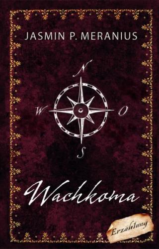 """kostenfreies eBook: Jasmin P. Meranius """"Wachkoma"""" [bei Thalia]"""