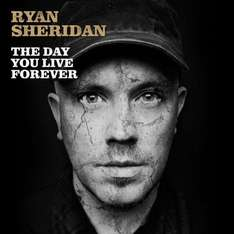 [Gratis Song vom neuen Album] Ryan Sheridan - The Day You Live Forever