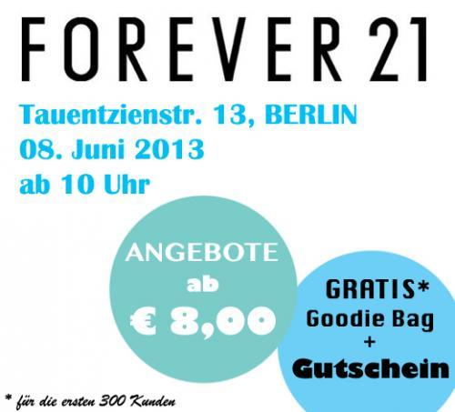 BERLIN: Forever21 Eröffnungsangebote + Gratis Goodie Bag + Gutschein