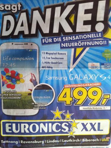 [Offline/Lokal] Samsung Galaxy S4 für 499€ bei Euronics Bodensee (Ulm, Biberach, Leutkirch, Lindau, Ravensburg, Tettnang)