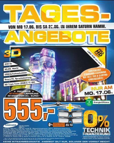 [Lokal] Saturn Hamm Samsung UE40F6470 für 555€ Tagesangebot nur am 17.06.2013