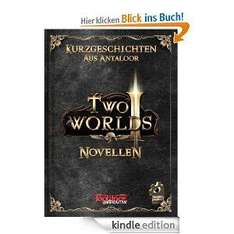 "Anthologie zum PC-Spiel ""Two Worlds II"" (Fantasy), Amazon Kindle, statt 8 Euro"