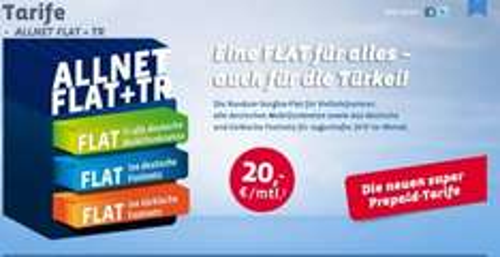 ALL NET FLAT PREPAID + TÜRKEI FESTNETZ FLAT für  20 Euro