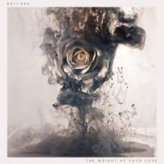 The Editors - The Weight Of Your Love (inkl. Bonustrack)