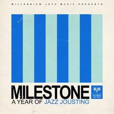 Milestone - A Year of Jazz Jousting by The Jazz Jousters[MP3]