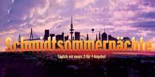 [LOKAL HAMBURG]  Schmidtsommernächten 2-für-1-Angebot Schmidt Theater/Tivoli