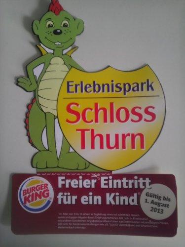 [Lokal] Burger King Erlangen -  freier Eintritt Erlebnispark Schloss Thurn für ein Kind 32% Ersparnis