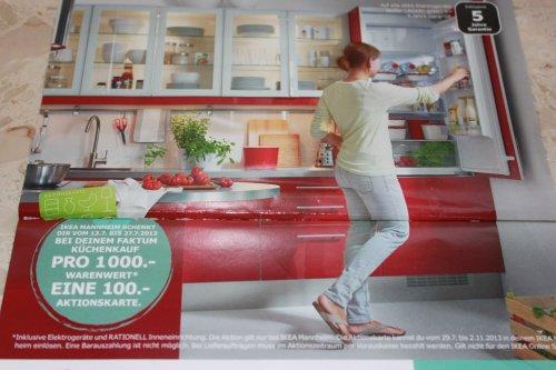 100.- IKEA AKTIONSKARTE geschenkt Pro 1000.- WARENWERT bei Küchenkauf [Lokal Mannheim]