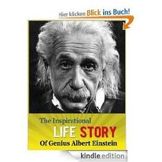 The Inspirational Life Story of Genius Albert Einstein[Kindle Edition-Ebook]