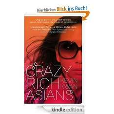 "Amazon eBook: ""Crazy Rich Asians"" (engl.) für 0,99€"