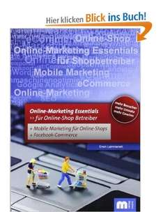 [e-Book] Online Marketing Essentials: Für Online-Shop Betreiber mit Mobile Marketing und Facebook Marketing
