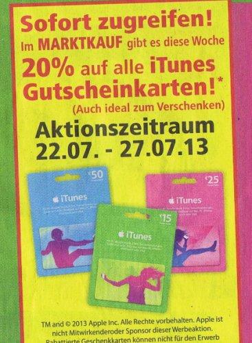 [Marktkauf Lübbecke]  Itunes Karten 15€ ,25€ und 50€   alle mit 20% Rabatt