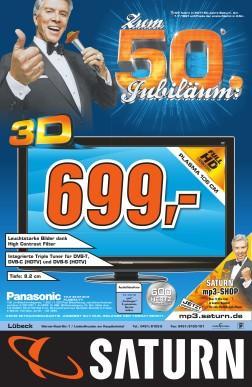 Panasonic TX P 42 GT 20 E  3D-Fernseher für 699 Euro bei Saturn in Lübeck (bundesweit?)