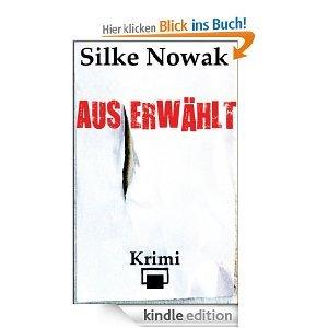 """""""Auserwählt"""" von von Silke Nowak kostenlos als E-Book (Amazon)"""