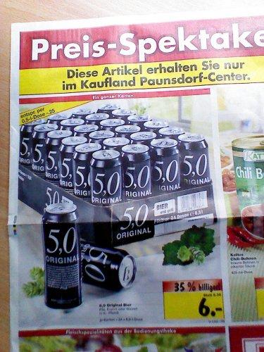 [Lokal] Kaufland Leipzig-Paunsdorf: 24x0,5l 5,0 Original Bier für 6€ - macht 25ct. pro Dose!