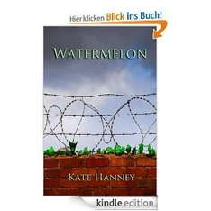 WATERMELON [Kindle Edition] (engl.)
