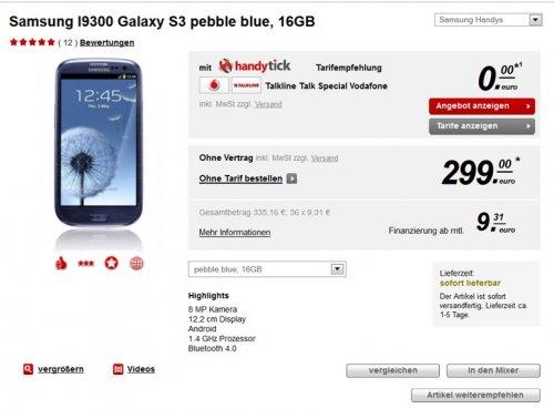 Samsung Galaxy S3 für 299€ + 4,99€ VSK (nächster Preis: 349€)