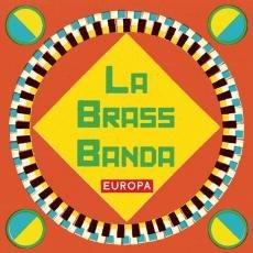 LaBrassBanda - Europa - aktuelles Album - 14 Titel