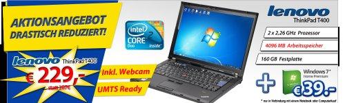 [refurbished] Lenovo ThinkPad T400 mit Webcam und UMTS für 229,-€ Versandkostenfrei